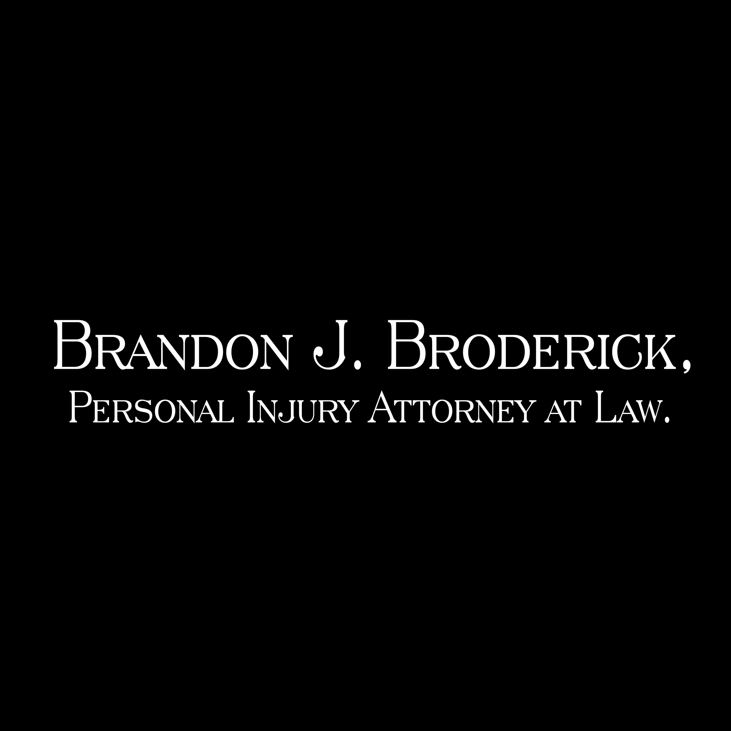 Brandon J. Broderick, Personal Injury Attorney at Law